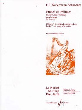 Etudes Et Preludes Vol.1 : 30 Etudes Progressives
