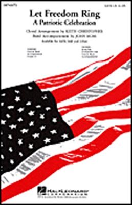 Let Freedom Ring (Medley) (SATB)