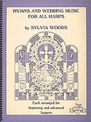 Hymns And Wedding Music For All Harps By S. Woods