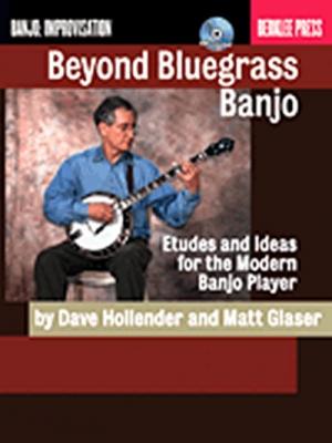 Beyond Bluegrass Banjo