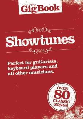 The Gig Book : Showtunes