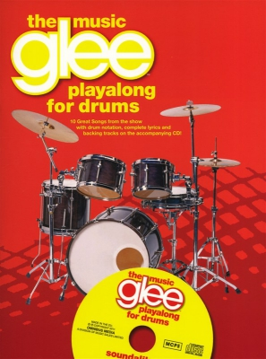 Cast Glee : Glee Playalong - Drums