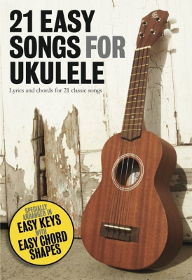 Cowe Matt (arr) : 21 Easy Songs For Ukulele