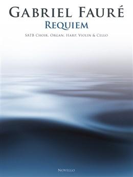 Fauré Gabriel : Requiem (SATB/Chamber Group)