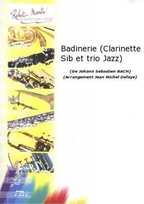 Badinerie (Clarinette Sib Et Trio Jazz)