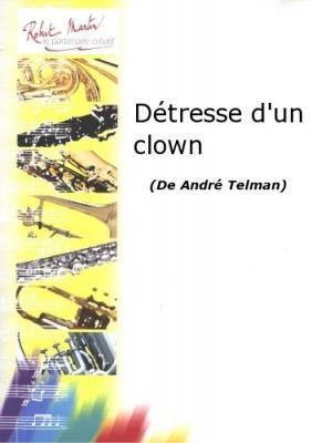 Détresse D'Un Clown