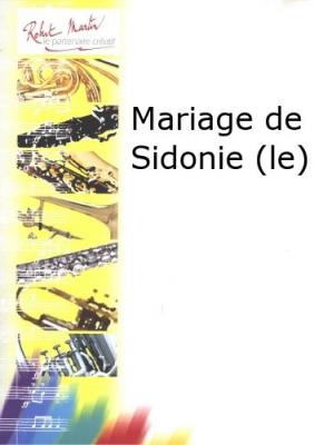 Joubert Claude-Henry : Mariage de Sidonie (le)