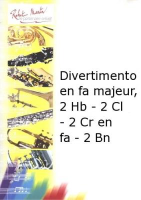 Fiala Joseph : Divertimento en fa majeur, 2 Hb - 2 Cl - 2 Cr en fa - 2 Bn