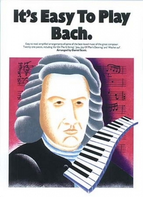 Bach It's Easy To Play Piano