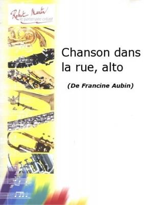 Aubin Francine : Chanson dans la rue, alto