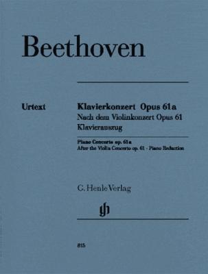 Piano Concerto D Major Op. 61A After The Violin Concerto Op. 61