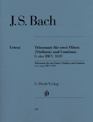 Bach Johann Sebastian : Trio Sonata for 2 Flutes and Basso Continuo in G major BWV 1039 with reconstructed version for 2 Violins