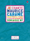 My Dominique : Je chante Maurice Carême
