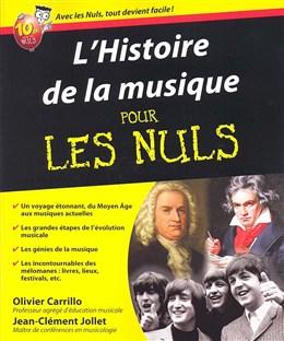 Jollet Jean-Clément / Carrillo Olivier : Histoire De La Musique Pour Les Nuls