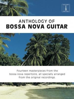 Cowe Matt (arr) : Anthology Of Bossa Nova Guitar