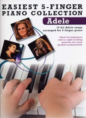 Adele : Easiest 5-Finger Piano Collection