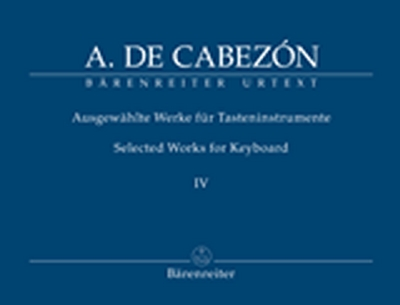 Selected Works For Keyboard, Vol.IV