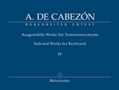 Selected Works For Keyboard, Vol.I-IV