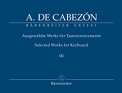 Selected Works For Keyboard, Vol.III