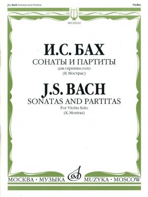 Sonatas And Partitas For Violin Solo. Ed. By Mostras