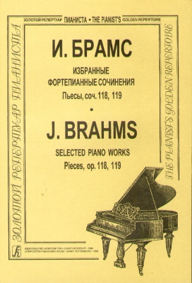 Brahms Johannes : Selected Piano Works in 4 parts. Pieces, op. 118, 119