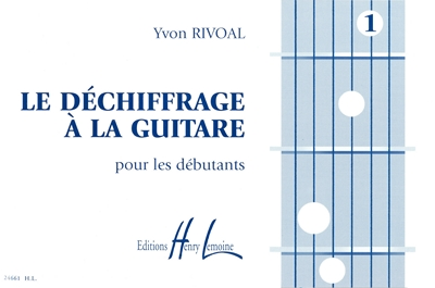 Rivoal Yvon : Déchiffrage à la guitare Vol.1
