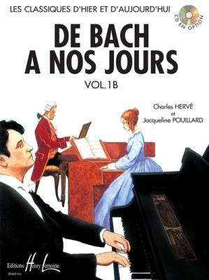 Pouillard Jacqueline / Hervé Charles : De Bach à nos jours Vol.1B