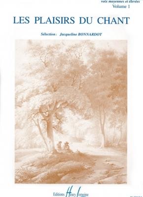 Bonnardot Jacqueline : Les Plaisirs du chant Vol.1