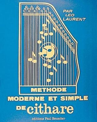 Laurent Léo : Méthode moderne de cithare