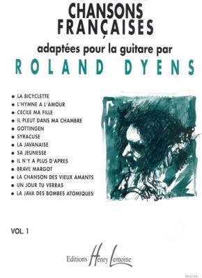 Dyens Roland : Chansons françaises Vol.1