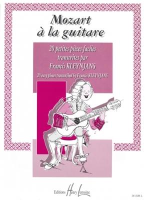 Mozart Wolfgang Amadeus : Mozart à la guitare Vol.1