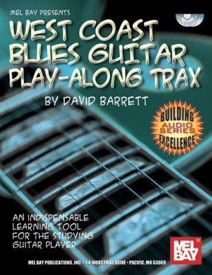 Barrett David : West Coast Blues Guitar Play-Along Trax