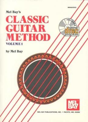 Bay Mel : Classic Guitar Method, Volume 1