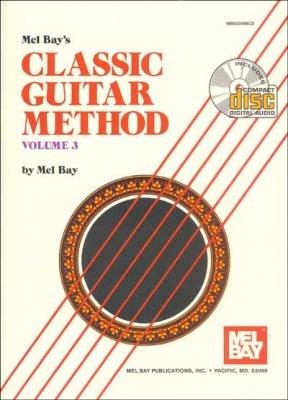 Bay Mel : Classic Guitar Method, Volume 3
