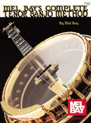 Bay Mel : Complete Tenor Banjo Method