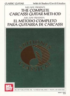 Bay Mel : The Complete Carcassi Guitar Method