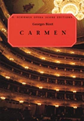 Bizet Georges : Bizet Carmen Opera Score Editions