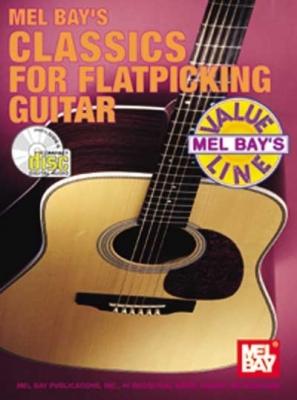 Bay William : Classics for Flatpicking Guitar