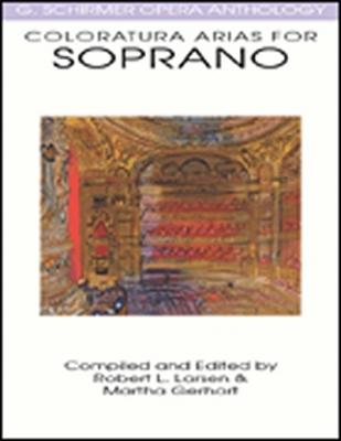 Opera Anthology Coloratura Arias For Soprano