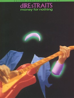 Dire Straits : Dire Straits Money For Nothing Tab