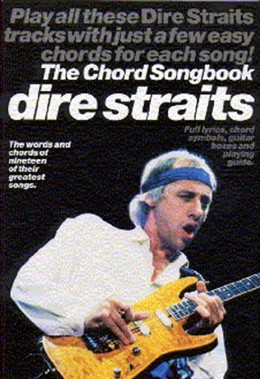 Dire Straits : Dire Straits Chord Songbook