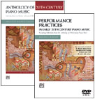Anthology Of 20Th Century Piano Music With Performance Practices In Early 20Th Century Piano Music