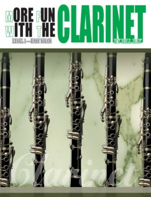 Bay William : More Fun with the Clarinet