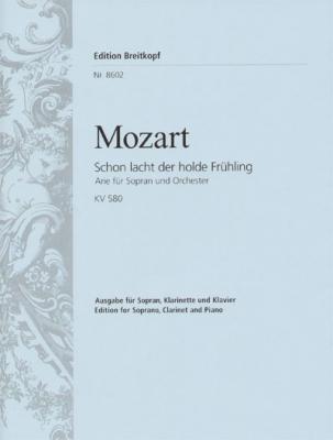 Mozart Wolfgang Amadeus : Schon lacht der holde Fruehling K. 580