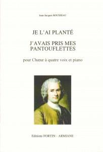 Rousseau Jean-Jacques : Deux Mélodies de J.J Rousseau pour Choeur à Quatre Voix