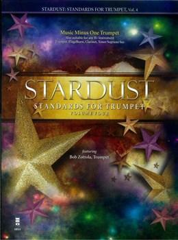 Zottola Bob : Stardust: Standards For Trumpet - Volume 4