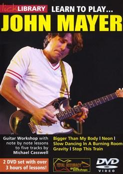 Mayer John : Lick Library: Learn To Play John Mayer