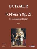 Dotzauer Justus Johann Friedrich : Pot-Pourri Op. 21