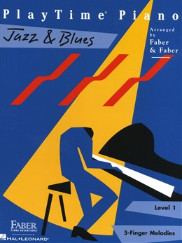 PlayTime Piano: Jazz and Blues
