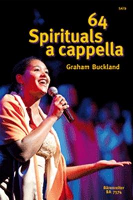 Buckland Graham : 64 Spirituals A Cappella